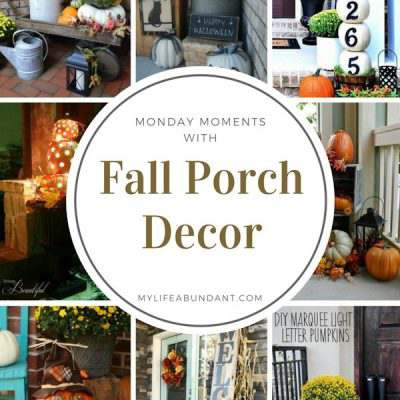 Monday Moments with Fall Porch Decor