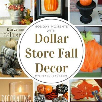Monday Moments with Dollar Store Fall Decor Ideas