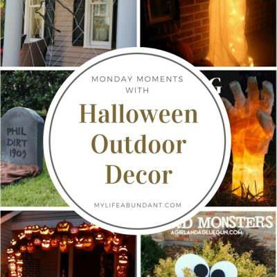Monday Moments with Halloween Outdoor Decor