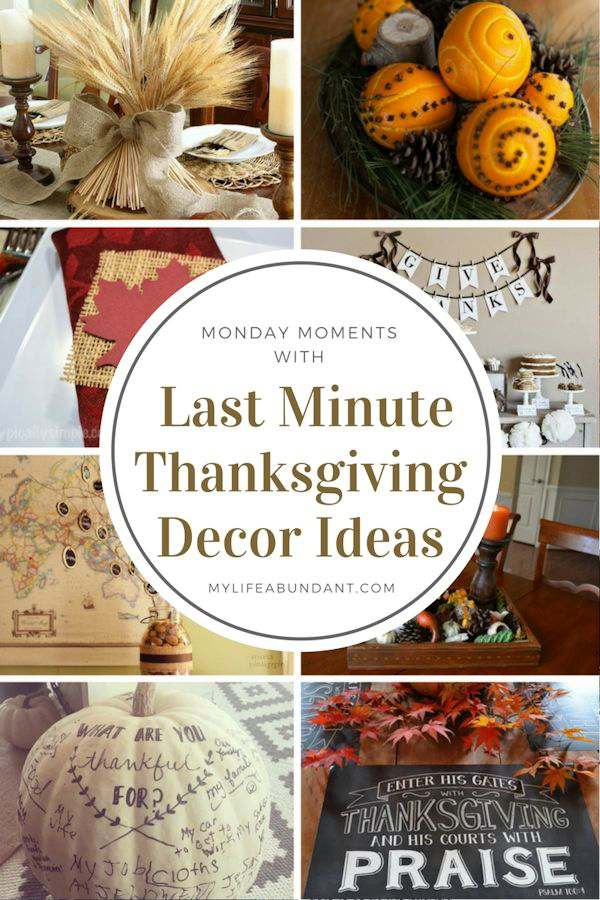 8 quick and easy Thanksgiving decor ideas for any home when you need something at the last minute. Even the kids can help out.