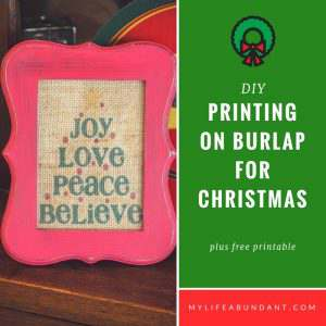 Printing on Burlap for Christmas + {Printable}