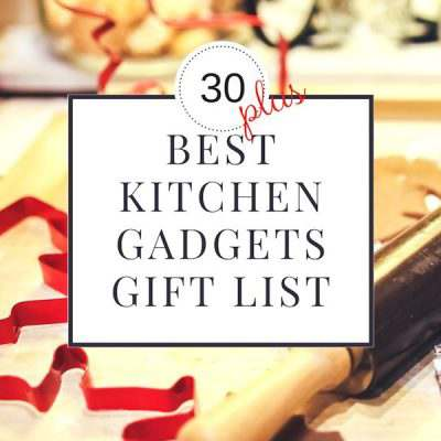 30+ Best Kitchen Gadgets Gift List & Giveaway