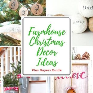 Looking for Farmhouse Christmas Decor Ideas for inspiration? I have several DIY or buyers options for that farmhouse Christmas look