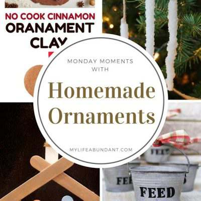 Monday Moments with Homemade Ornaments