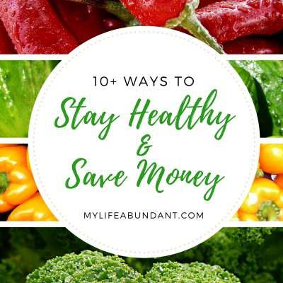 How to Save Money and Stay Healthy