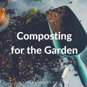 Composting for the Garden