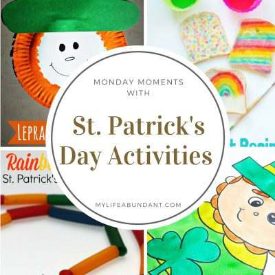 Monday Moments with St. Patrick's Day Activities for the Kids