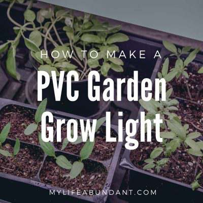 How to Make a PVC Garden Grow Light
