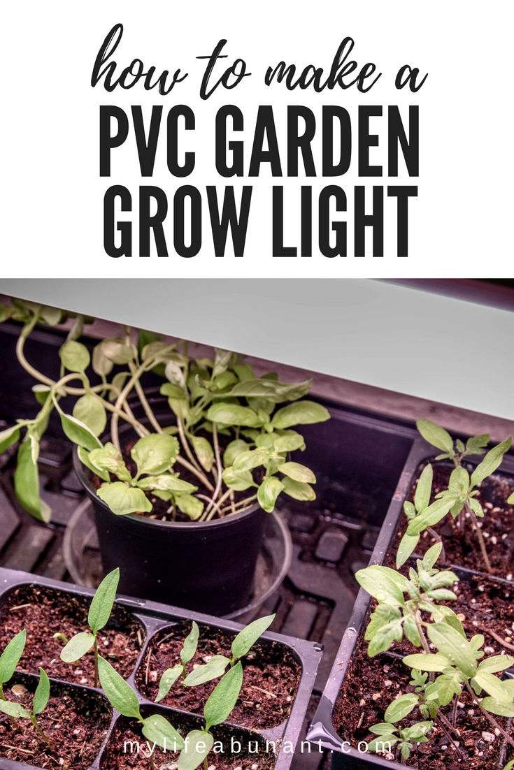 Learn how to make a really easy PVC Garden Grow Light for all your early seed starting plants. Inexpensive and just a few steps.