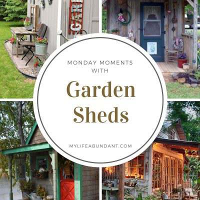 Monday Moments with Garden Sheds