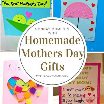 Monday Moments with Homemade Mothers Day Cards