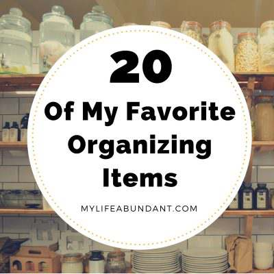 20 Of My Favorite Organizing Items
