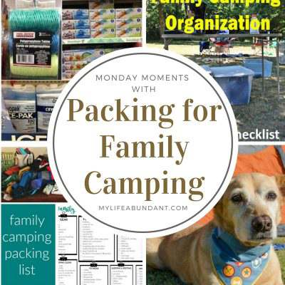 Monday Moments with Packing for Family Camping