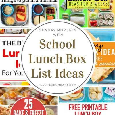 Monday Moments with School Lunch Box List Ideas