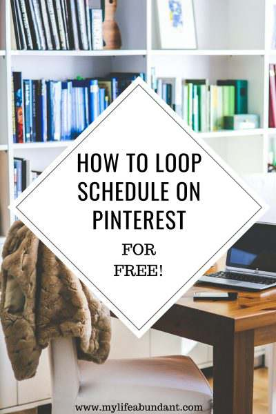 How to Loop Schedule on Pinterest for FREE