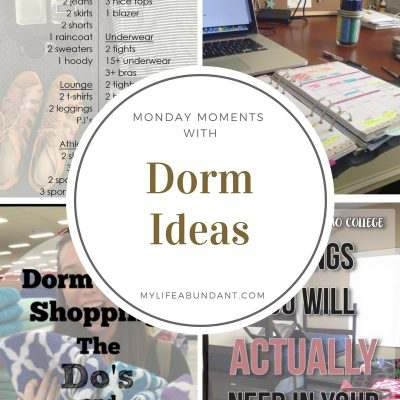 Monday Moments with Dorm Ideas