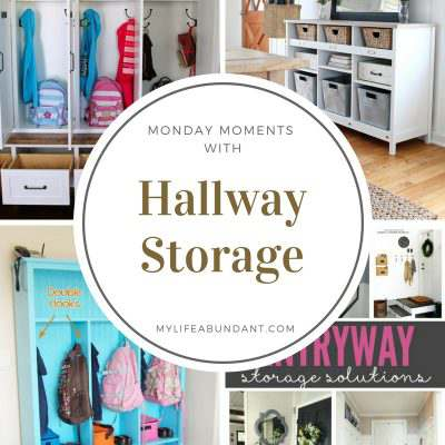 Monday Moments with Hallway Storage