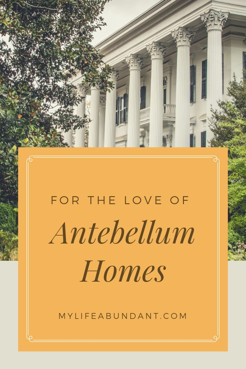 The south is such a beautiful part of this country with all its history, pride and glory but what I love the most, is the beauty of the antebellum homes.