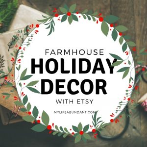 With help from Etsy, I have found so much farmhouse decor for my Christmas decorating