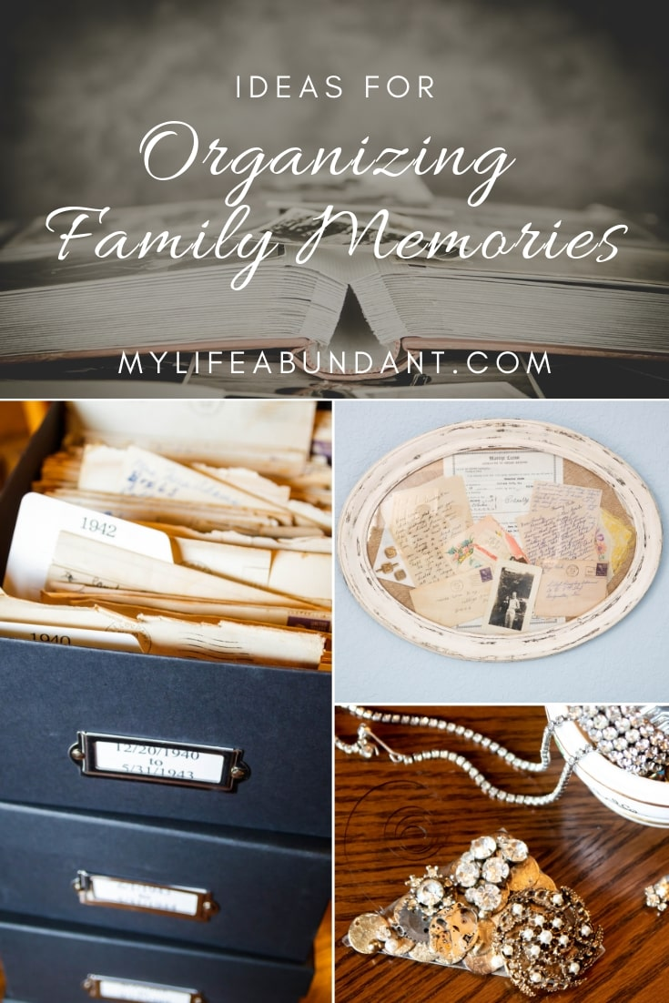 Ideas for organizing your family memories for the next generation to cherish and love. Spending just a little time organizing those family memories will allow you to get the most out of those family memories in years to come.