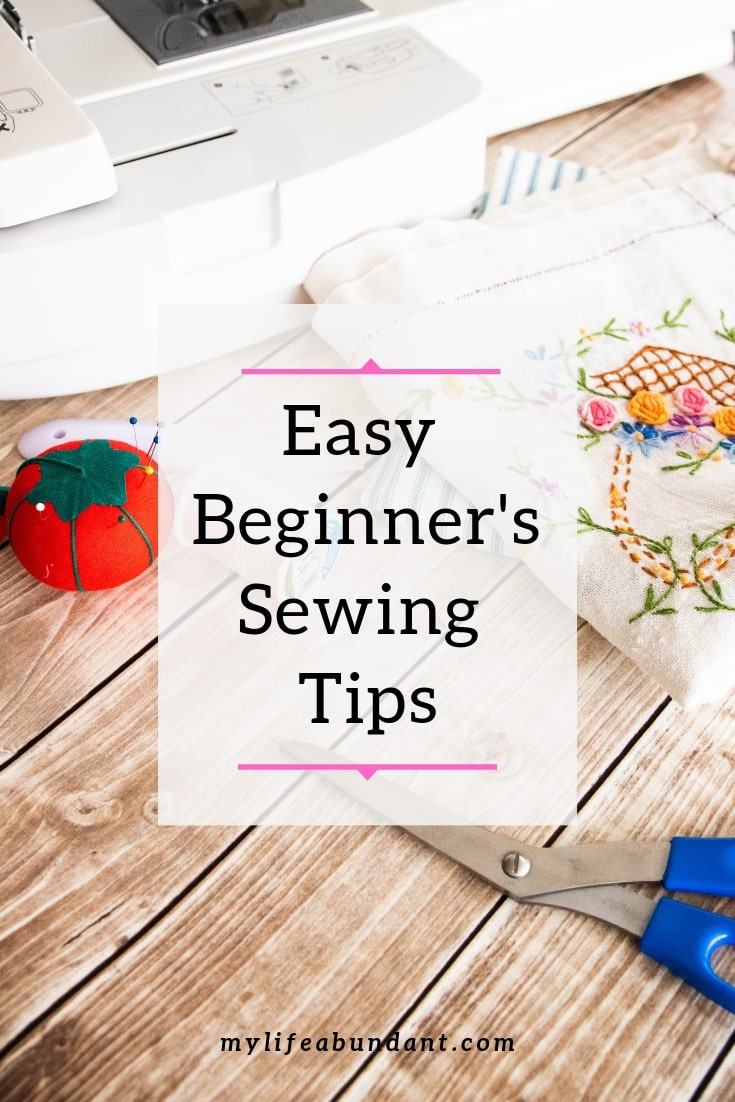 Learning to sew is easier than you think. Here are a few of my beginner's sewing tips to help anyone get started sewing.