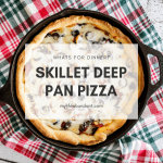 Say no to take out pizza and make you own easy Deep Pan Pizza made in a cast-iron skillet. Layers of meats, cheeses, and a golden crust.